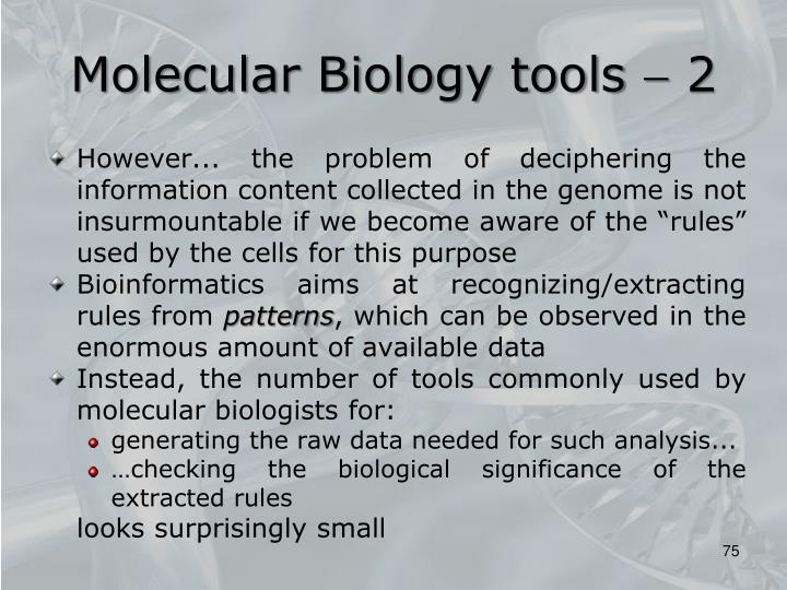 Molecular Biology tools