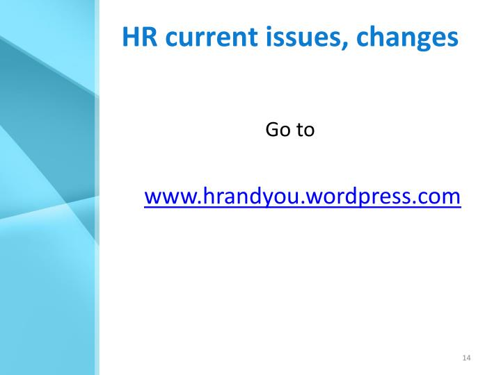 HR current issues, changes