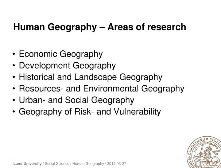 Human Geography – Areas of research