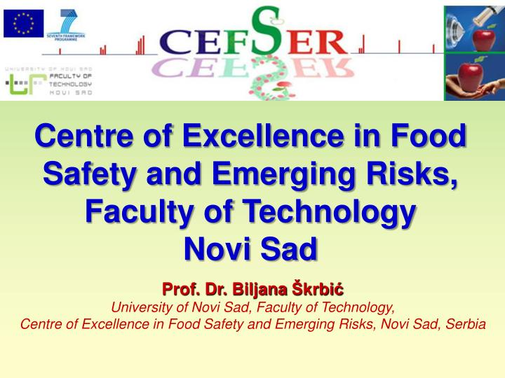 Centre of Excellence in Food Safety and Emerging Risks, Faculty of Technology