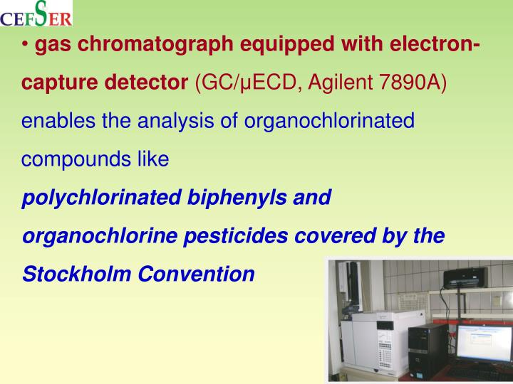 gas chromatograph equipped with electron-capture detector