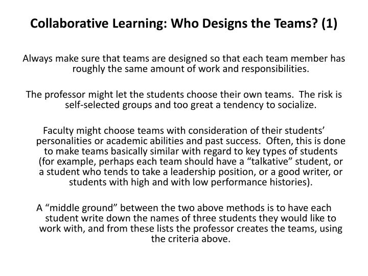 Collaborative Learning: Who Designs the Teams? (1)