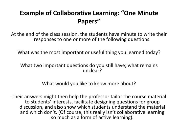 "Example of Collaborative Learning: ""One Minute Papers"""