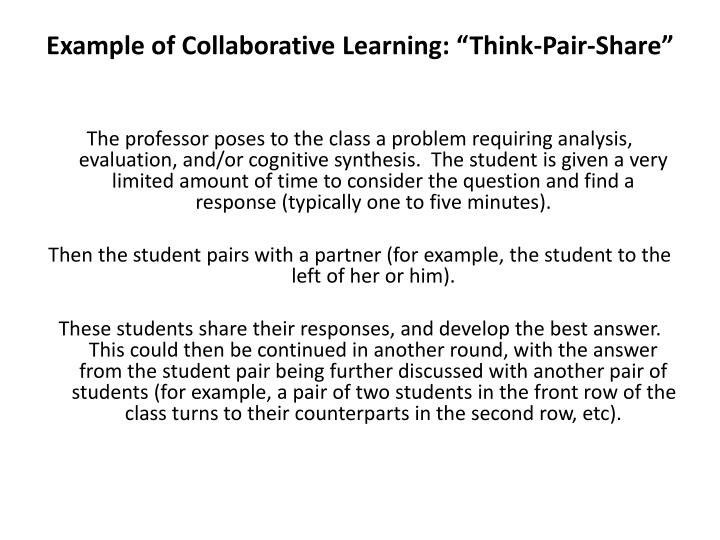 "Example of Collaborative Learning: ""Think-Pair-Share"""