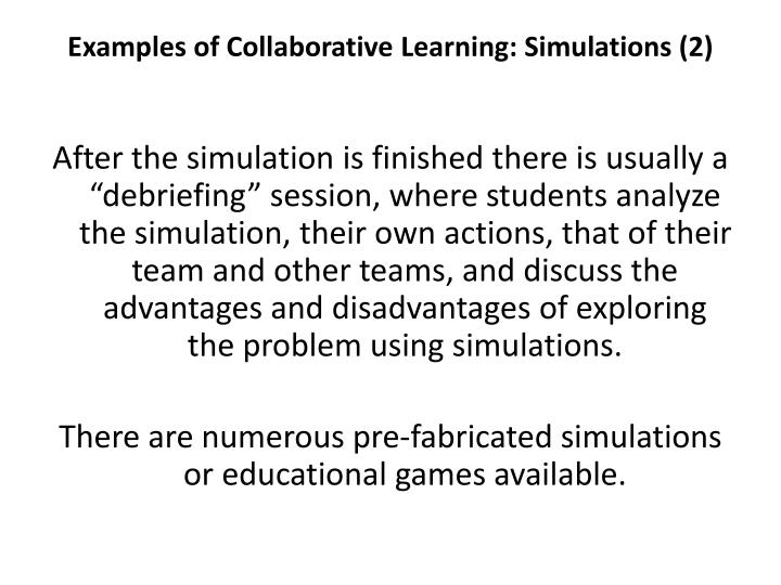 Examples of Collaborative Learning: Simulations (2)