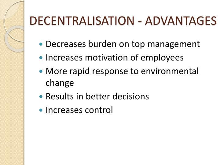 DECENTRALISATION - ADVANTAGES