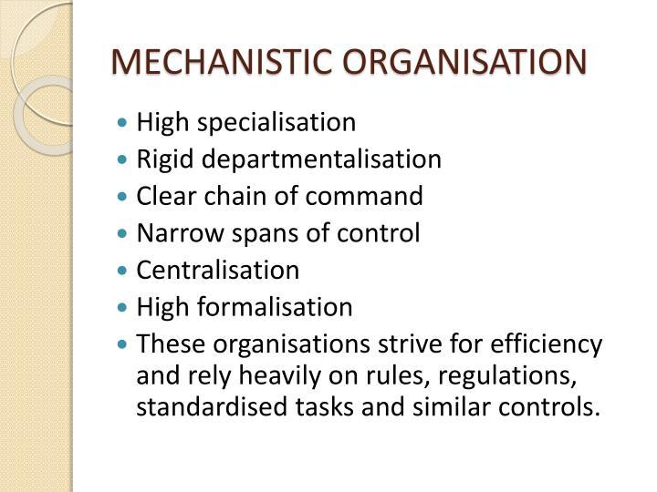 MECHANISTIC ORGANISATION