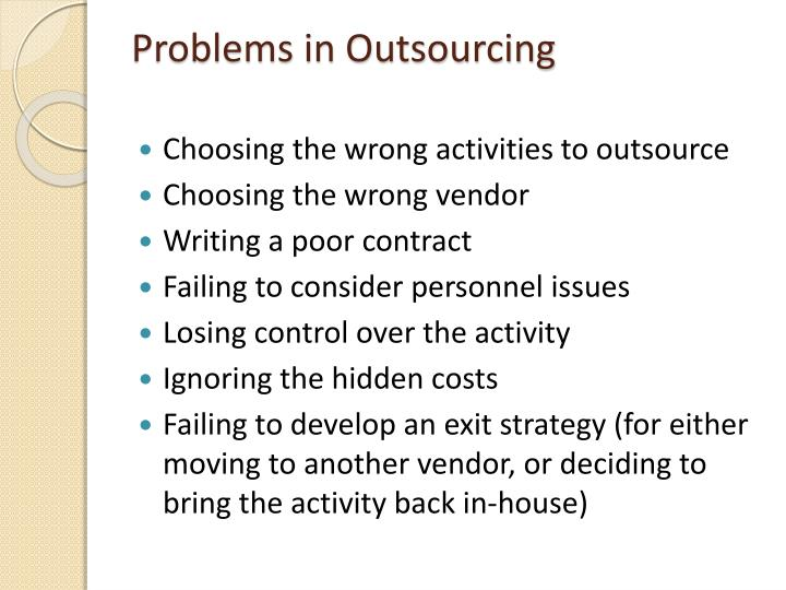 Problems in Outsourcing