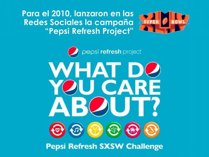 """Para el 2010, lanzaron en las Redes Sociales la campaña """""""