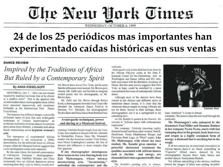 24 de los 25 periódicos mas importantes han experimentado caídas históricas en sus ventas