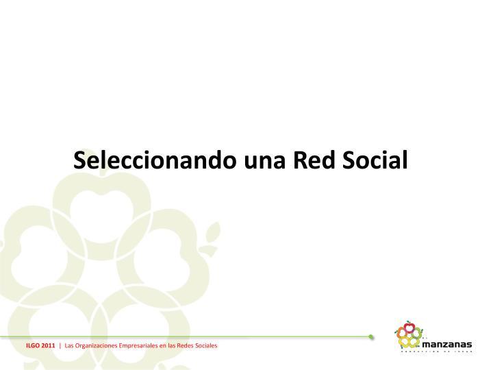 Seleccionando una Red Social