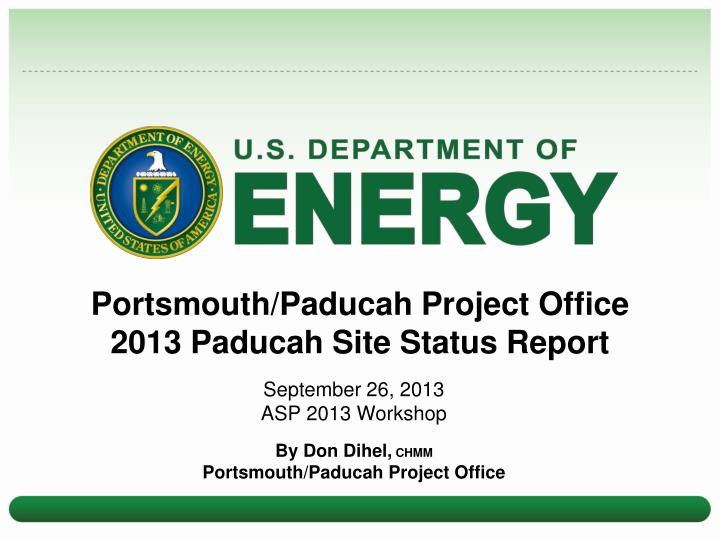 Portsmouth paducah project office 2013 paducah site status report