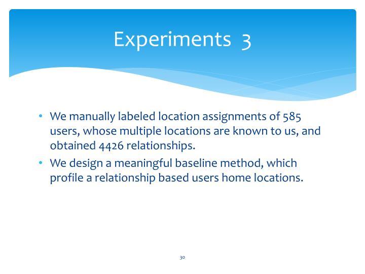 Experiments  3