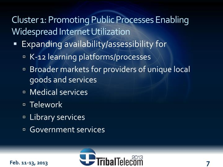 Cluster 1: Promoting Public Processes Enabling Widespread Internet