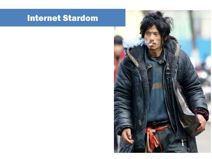 Internet Stardom