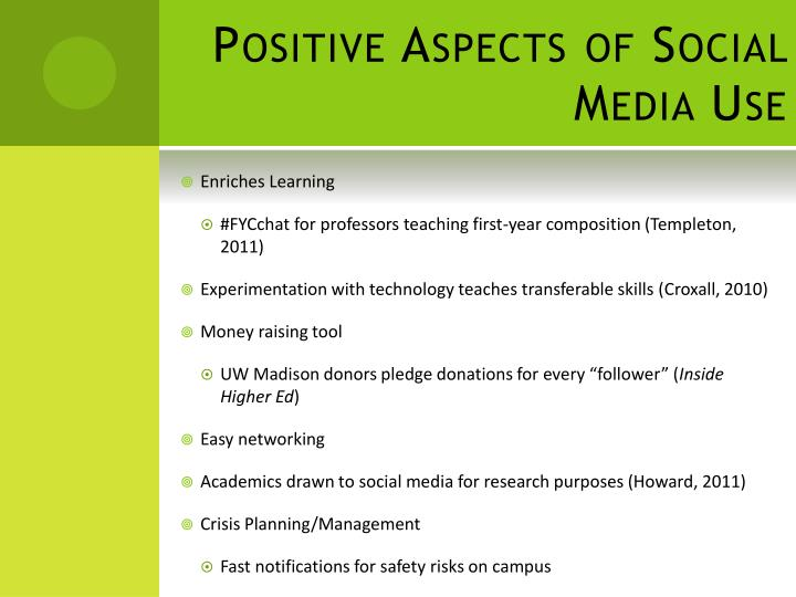 Positive Aspects of Social Media Use