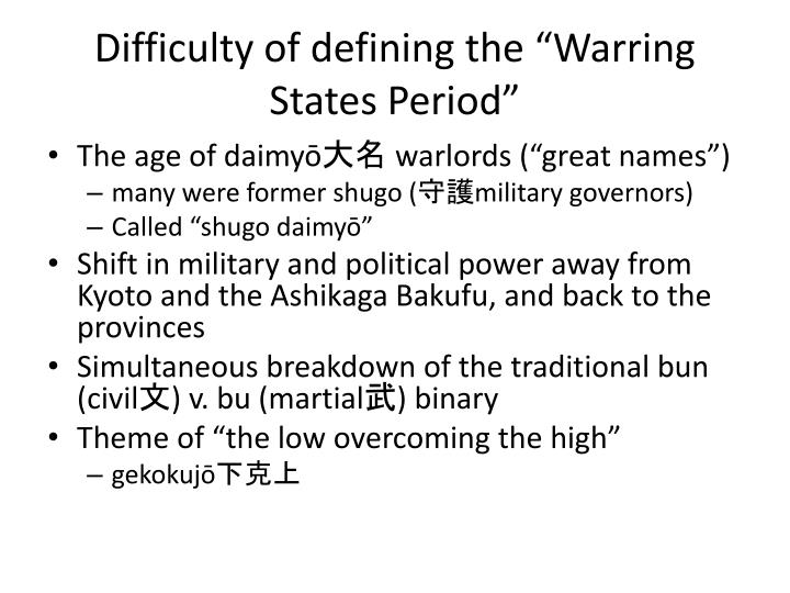 "Difficulty of defining the ""Warring States Period"""