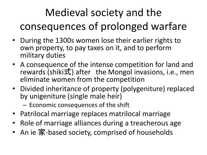 Medieval society and the consequences of prolonged warfare