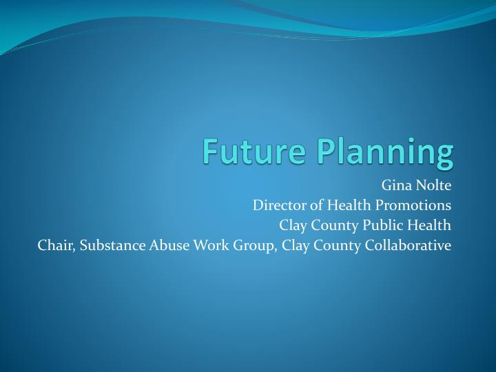 Future Planning