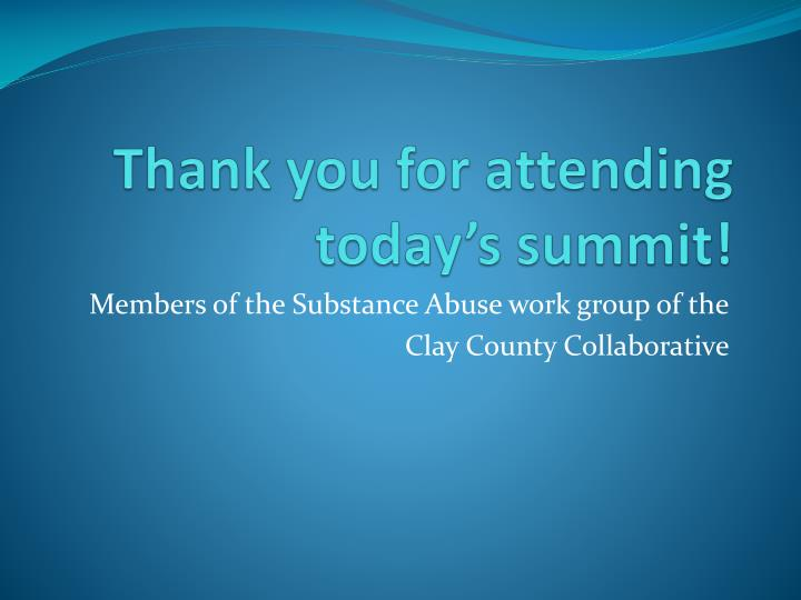 Thank you for attending today's summit!