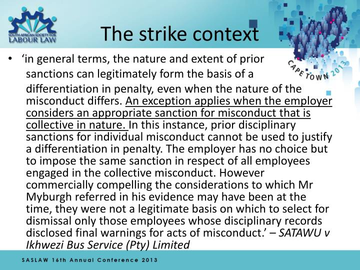 The strike context
