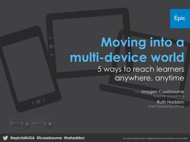 Moving into a multi-device world