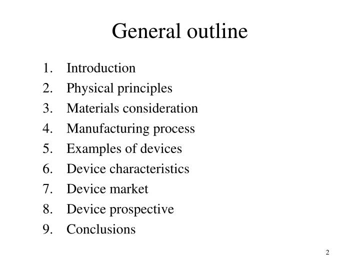General outline