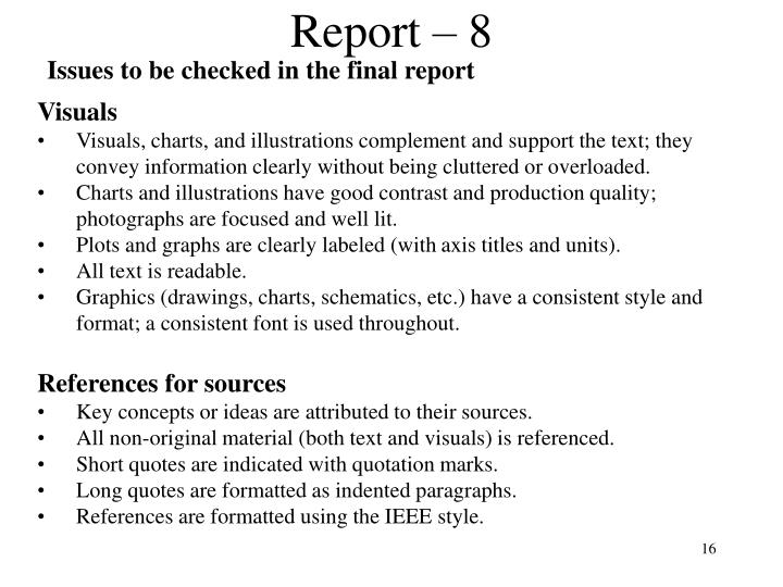 Issues to be checked in the final report