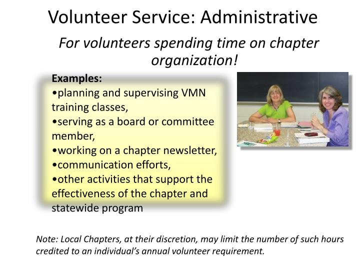 For volunteers spending time on chapter organization!