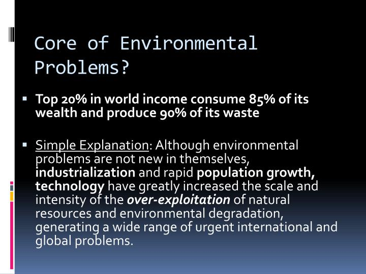 Core of Environmental Problems?