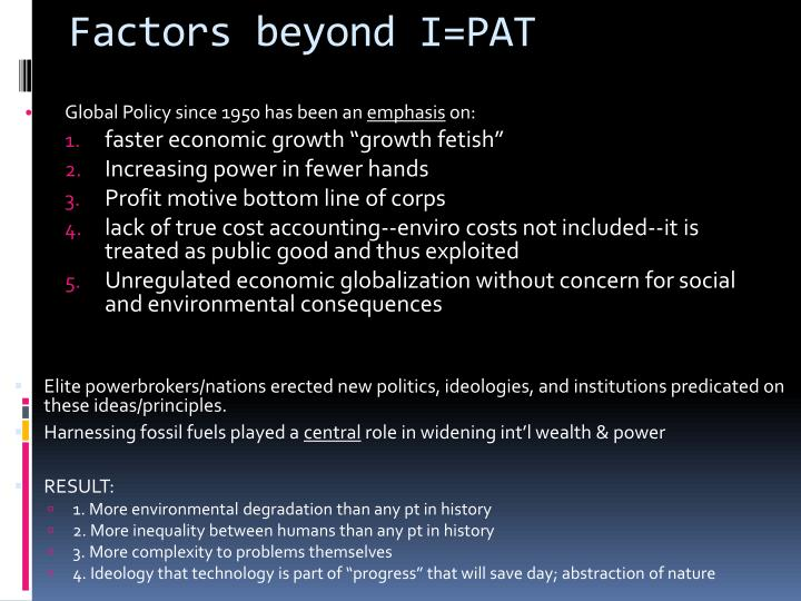 Factors beyond I=PAT
