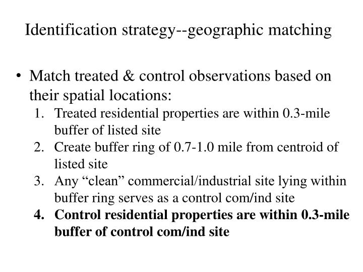Identification strategy--geographic matching