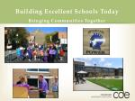 building excellent schools today1