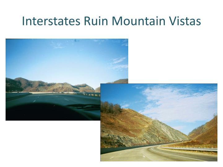 Interstates Ruin Mountain Vistas