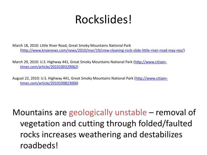 Rockslides!