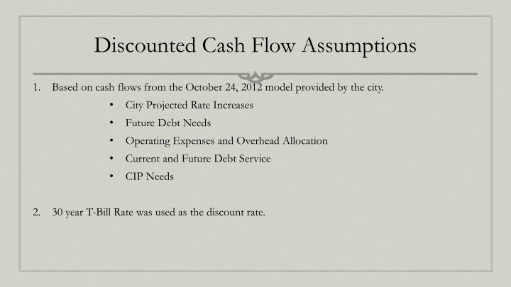 Discounted Cash Flow Assumptions
