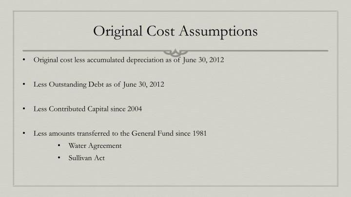 Original Cost Assumptions