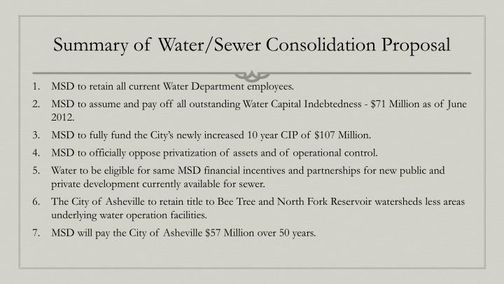 Summary of Water/Sewer Consolidation Proposal