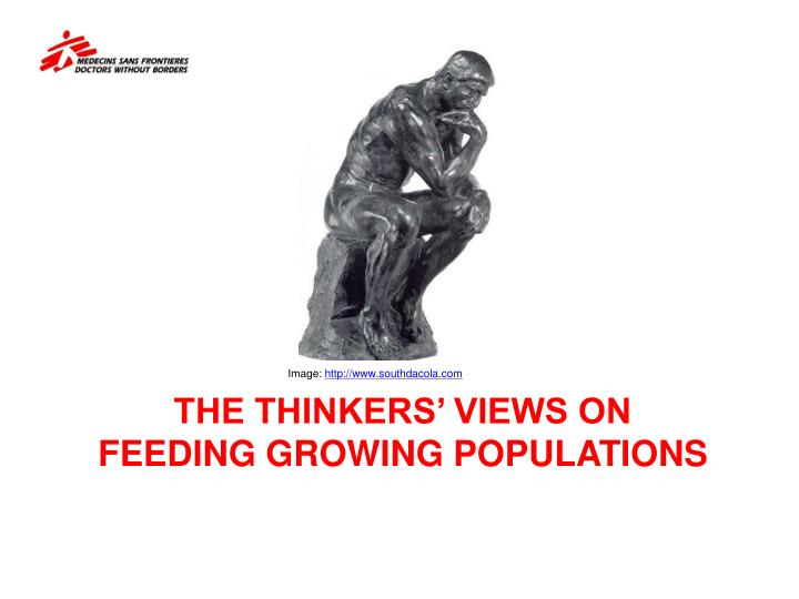 The thinkers views on feeding growing populations