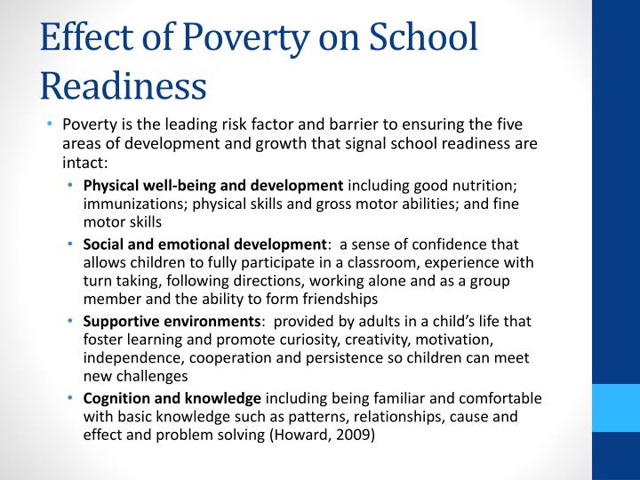 the effect of poverty in the Goal: eradicate extreme poverty and hunger  reducing poverty starts with children  each deprivation heightens the effect of the others.