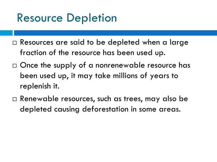 Resource Depletion