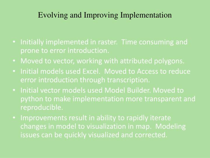 Evolving and Improving Implementation