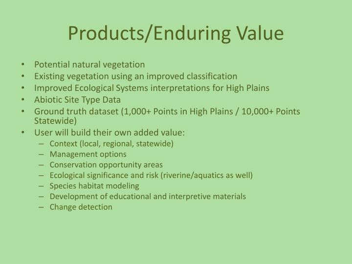 Products/Enduring Value