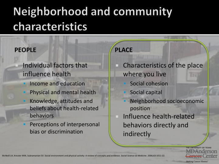 Neighborhood and community characteristics