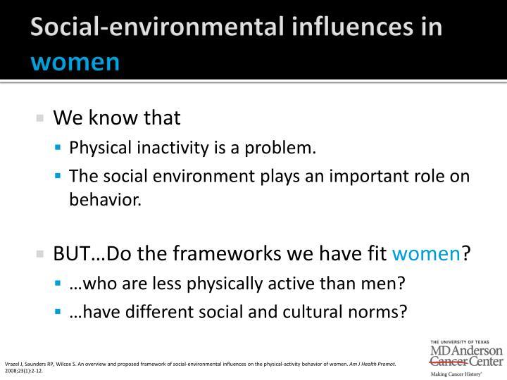 Social-environmental influences in