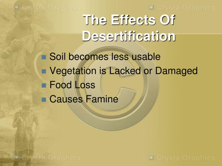 The Effects Of Desertification