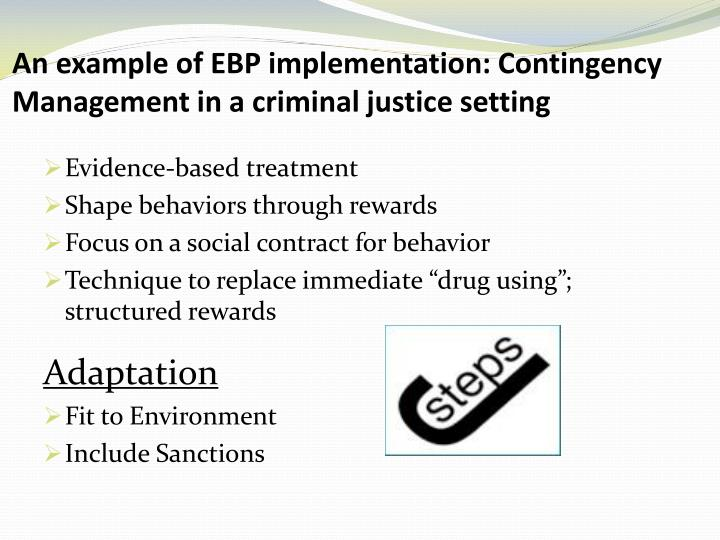 An example of EBP implementation: Contingency Management in a criminal justice setting