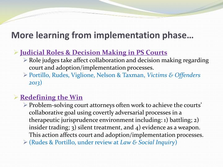 More learning from implementation phase…