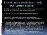 brundtland commission 1987 our common future