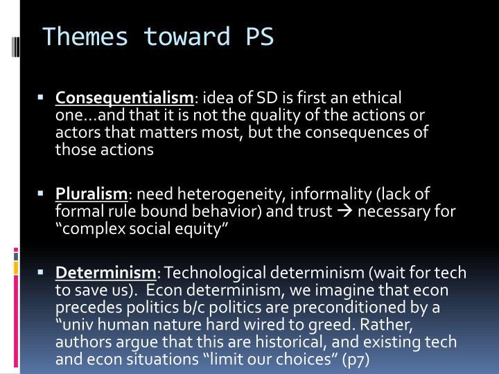 Themes toward PS